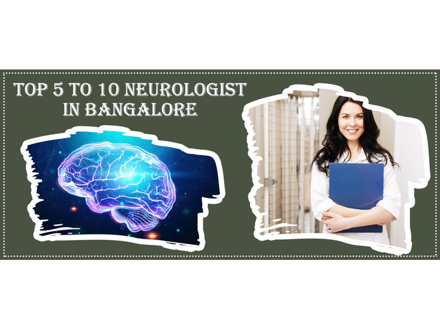 Best Neurologist in Bangalore | Famous Neurologist - 1/1