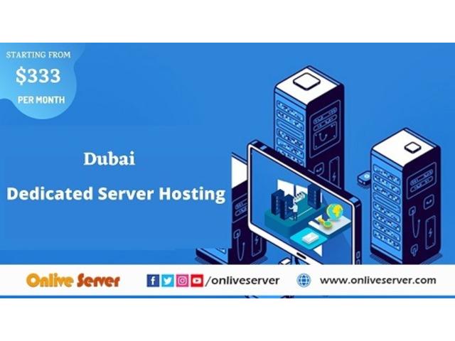 Get Safe & Secure Dubai Dedicated Server Hosting From Onlive Server - 1/1